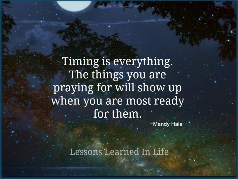 Lessons Learned In Lifetiming Is Everything Lessons Learned In Life