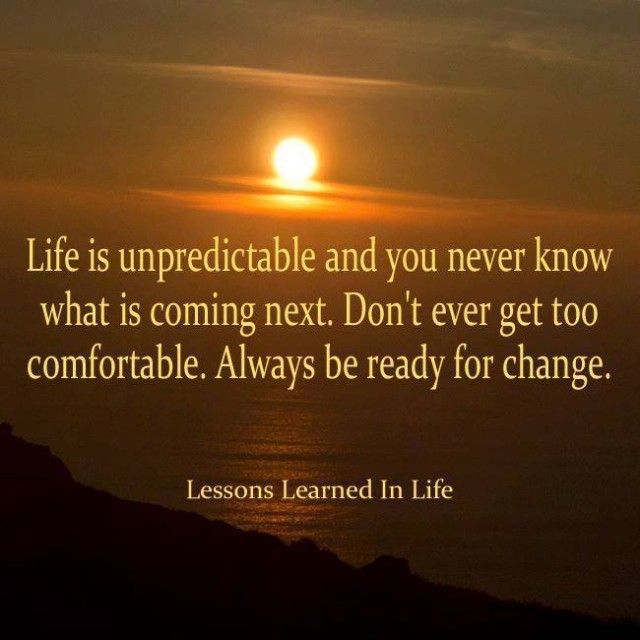 lessons learned in lifeyou never know what is coming next  lessons learned in lifeyou never know what is coming next lessons learned in life