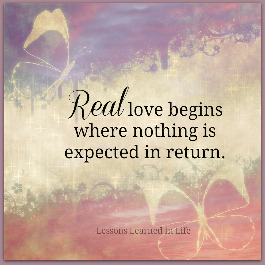 Real Love Quotes Lessons Learned In Lifereal Love Begins  Lessons Learned In Life