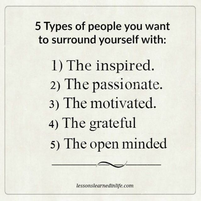 lessons learned in life5 types of people you want to surround