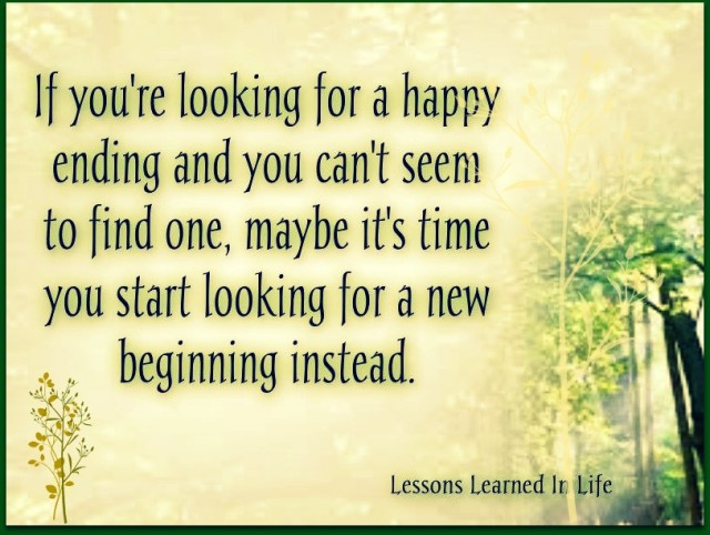 Lessons Learned in Life   If you're looking for a happy ending
