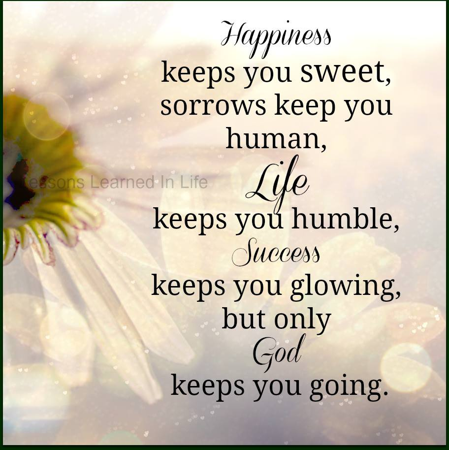 Lessons Learned In Lifehappiness Keeps You Sweet Lessons Learned