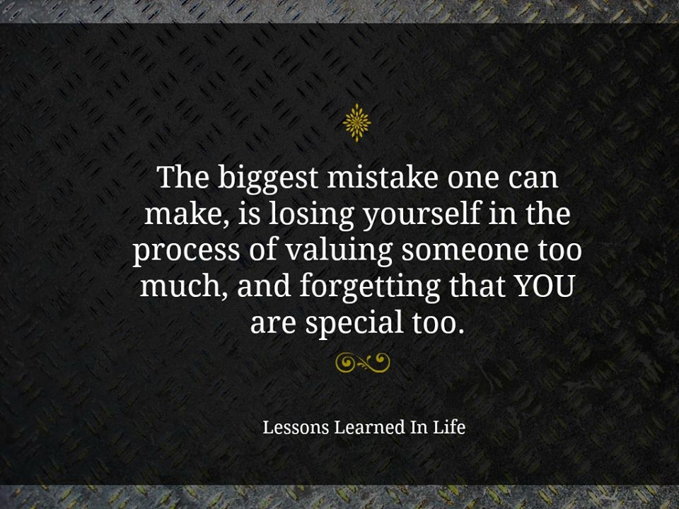 Lessons Learned In Lifethe Biggest Mistake One Can Make Is Losing