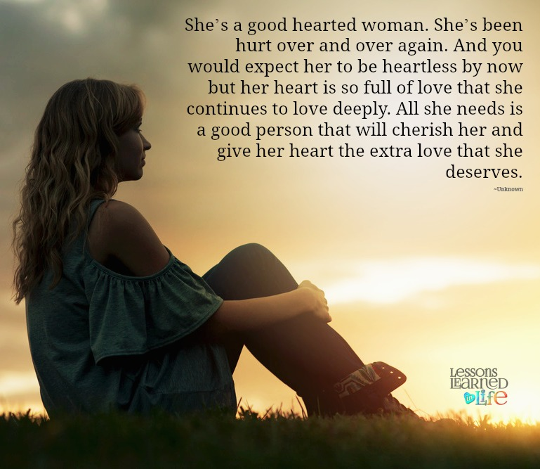 Lessons Learned in LifeAll she needs is a good person
