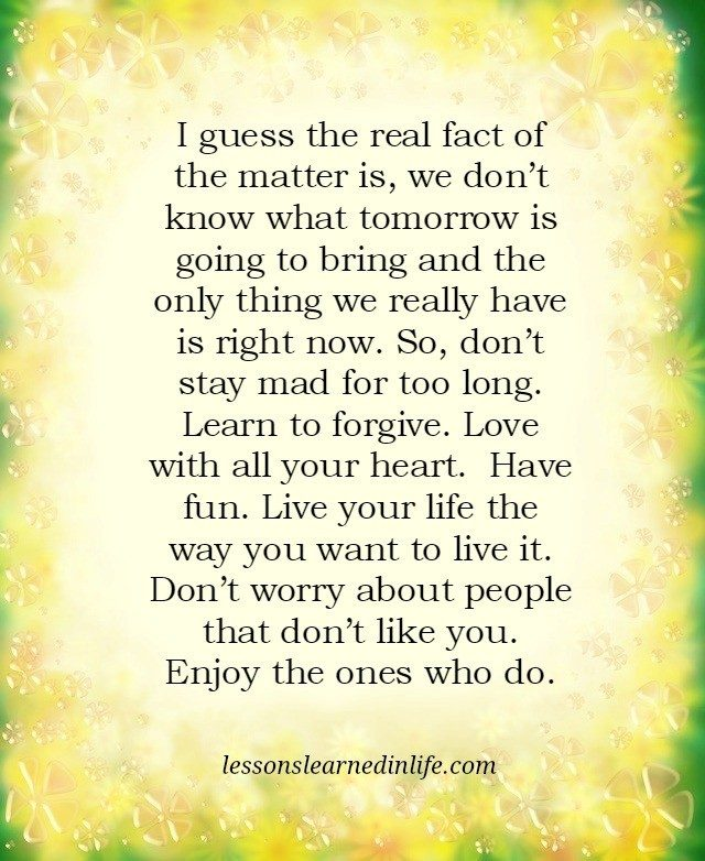 Lessons Learned In Lifeall We Have Is Now Lessons