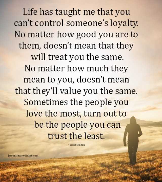 lessons learned in lifebe careful who you trust lessons learned