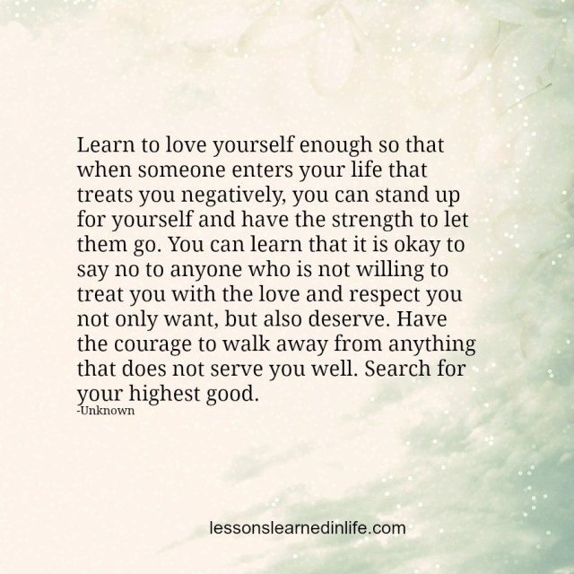 Lessons Learned in LifeStand up for yourself.