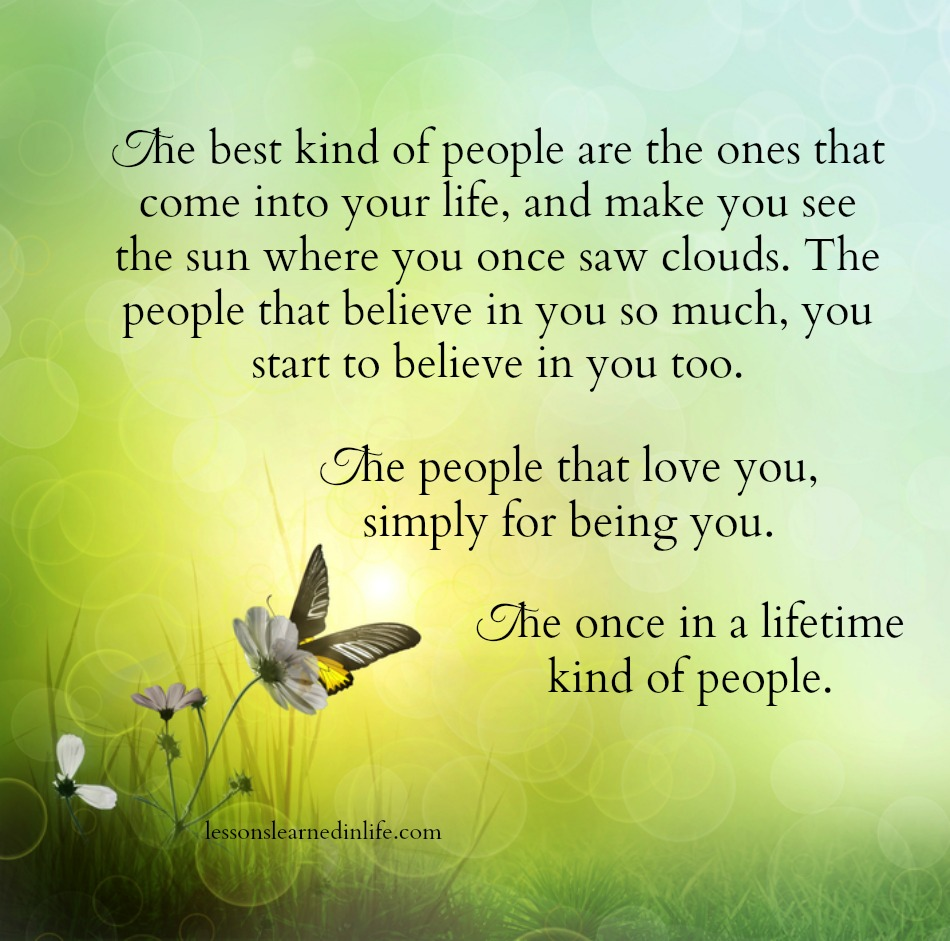 Lessons Learned In Lifethe Once In A Lifetime Kind Of People