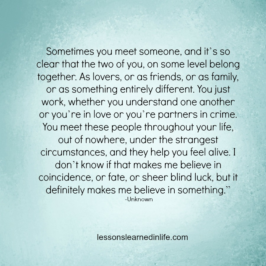 Quotes About True Love And Fate: Lessons Learned In LifeCoincidence, Fate Or Luck