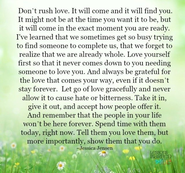Lessons Learned In LifeDon't Rush Love Lessons Learned In Life Awesome Quotes About Life And Love And Lessons