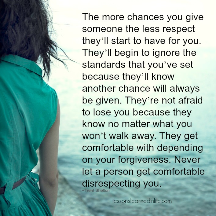 A Strong Woman Loves Forgives Walks Away Quote: Lessons Learned In LifeDon't Tolerate Disrespect
