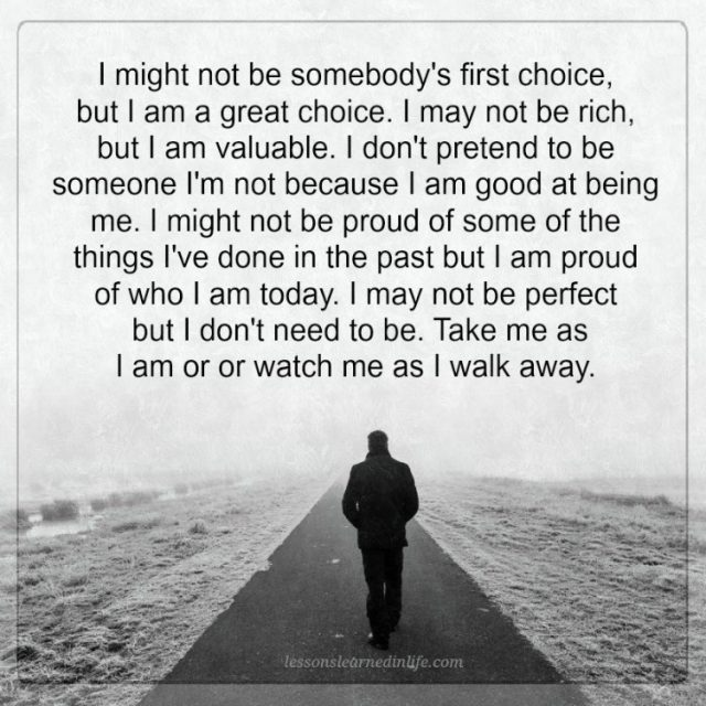 I Don T Want You To Leave Quotes: Lessons Learned In LifeI Don't Pretend To Be Someone I'm