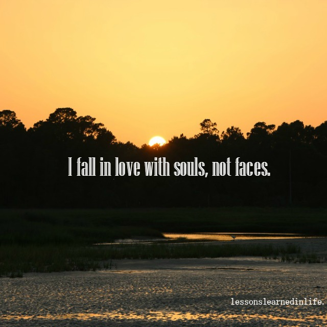 Love Each Other When Two Souls: Lessons Learned In LifeI Fall In Love.