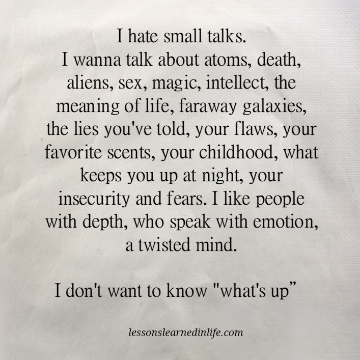 Lessons Learned In Lifei Hate Small Talks Lessons Learned In Life