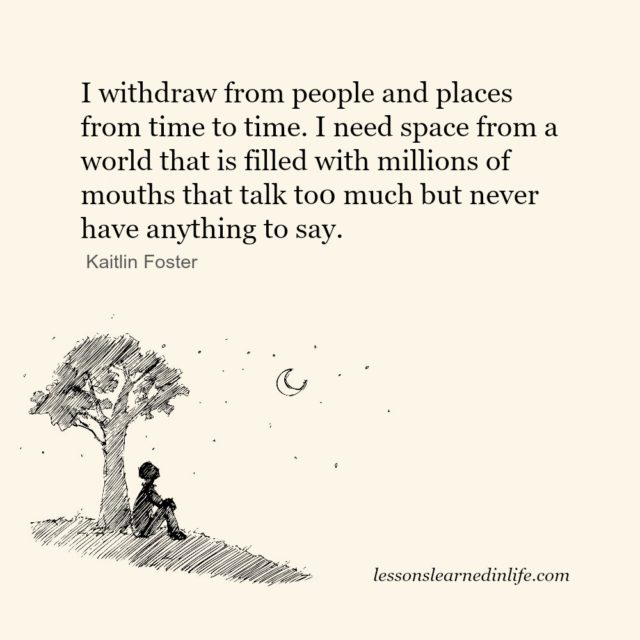 Lessons Learned In Lifei Need Space Lessons Learned In Life
