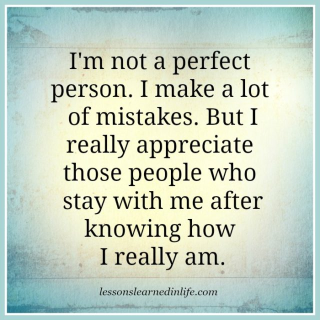 Lessons Learned In LifeI'm Not Perfect.