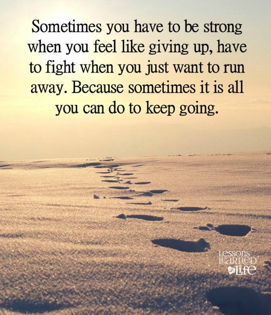 Quotes About Running Away From Life: Lessons Learned In LifeKeep Going.
