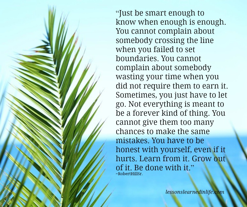 Learn from it. Grow out of it. Be done with it.