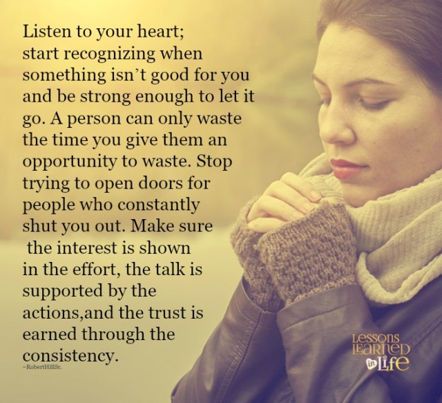 Listen To Your Heart Quotes: Lessons Learned In LifeListen To Your Heart.
