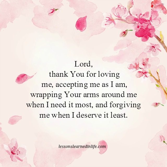 Lessons Learned in LifeLord, thank you for loving me ...