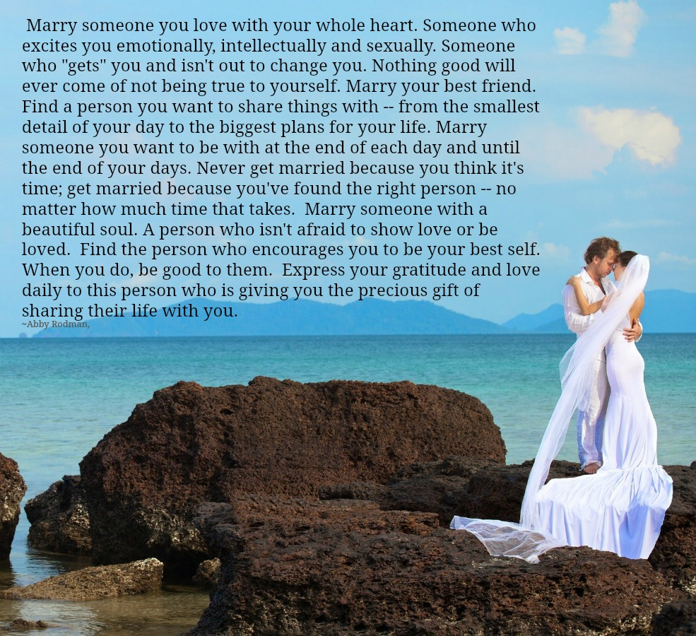 Lessons Learned In LifeMarry Someone You Love With Your