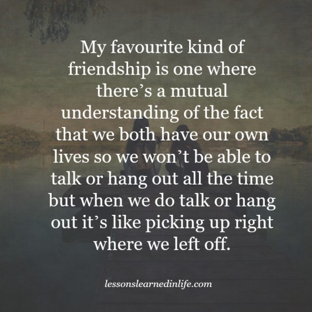 Lessons Learned in LifeMy favorite kind of friendship ...