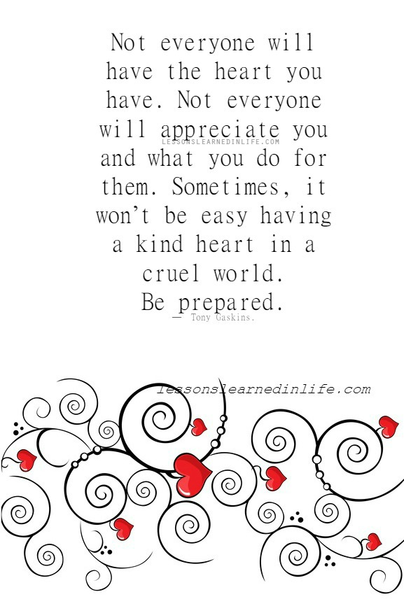 you have a kind heart