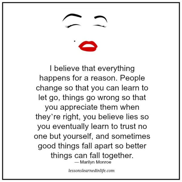 Marilyn Monroe Quotes Better Things Can Fall Together: Lessons Learned In LifePeople Change So That You Can Learn