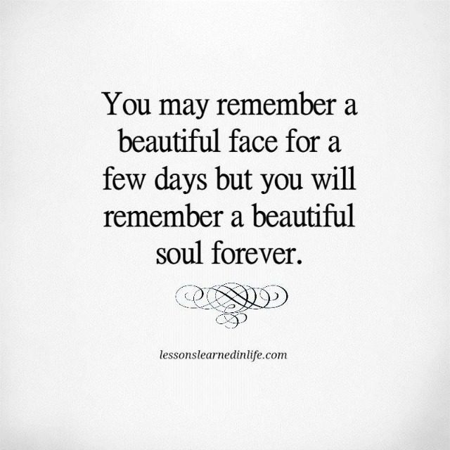 Love Each Other When Two Souls: Lessons Learned In LifeRemember A Beautiful Soul