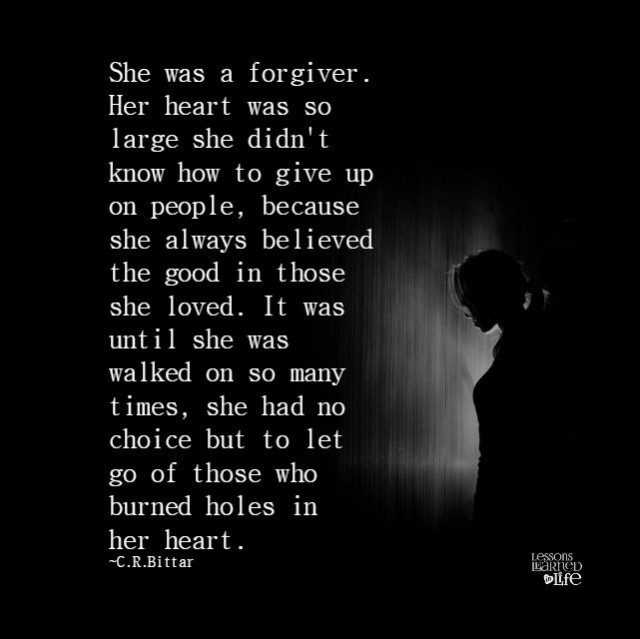 She Gave Up On You Quotes: Lessons Learned In LifeShe Was Walked On So Many Times