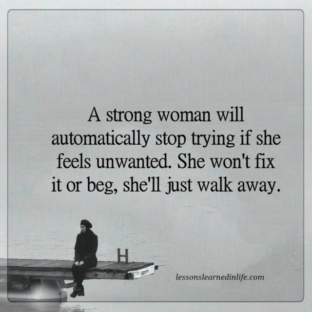 Lessons Learned In LifeShe'll Just Walk Away.