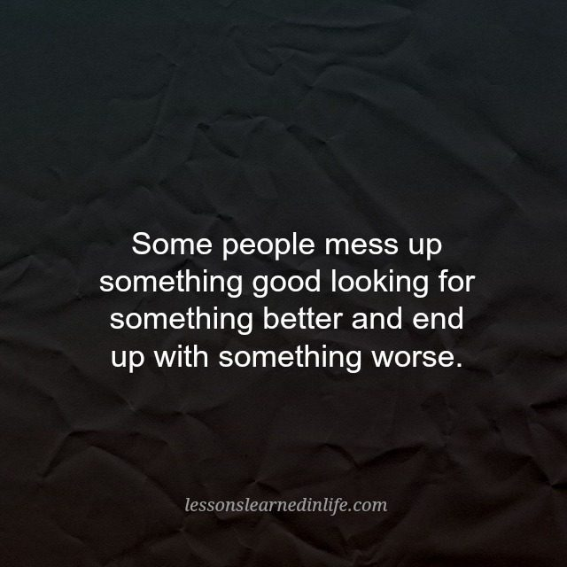 Messed Up Life Quotes: Lessons Learned In LifeTo Encourage You To Keep Going. To