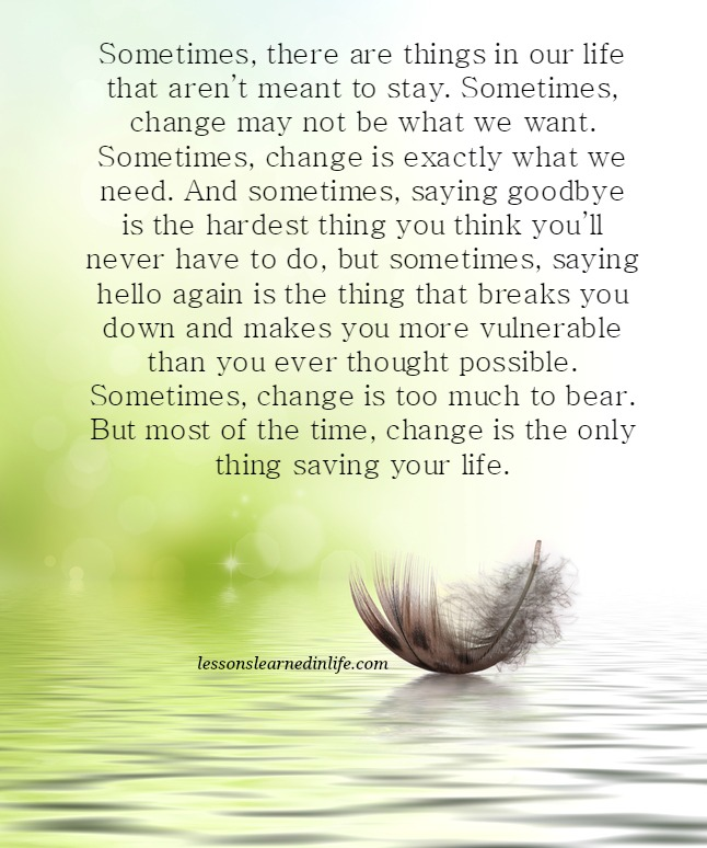 Lessons Learned In Lifesometimes Change Is Exactly What We Need