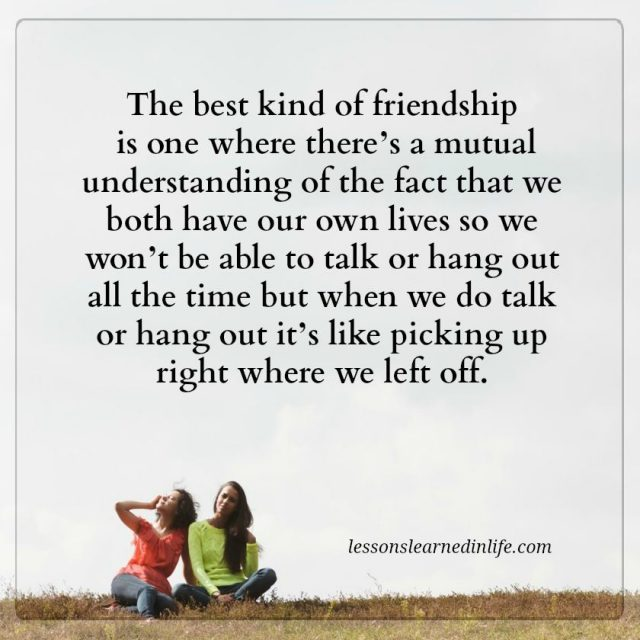 Lessons Learned In LifeThe Best Kind Of Friendship