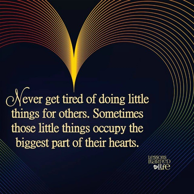 The Little Things Matter Most In Life: Lessons Learned In LifeThe Little Things Matter Most