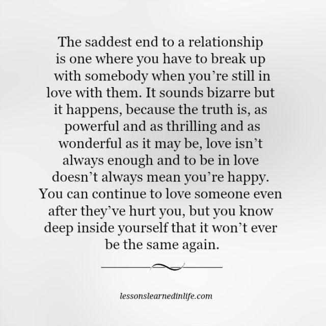 Lessons Learned In LifeThe Saddest End To A Relationship