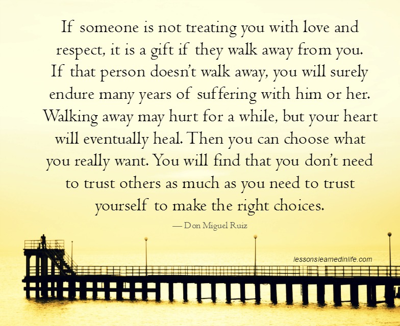 Lessons Learned In Lifethen You Can Choose What You Really Want