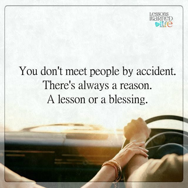 You Meet Someone For A Reason Quotes: There's Always A Reason