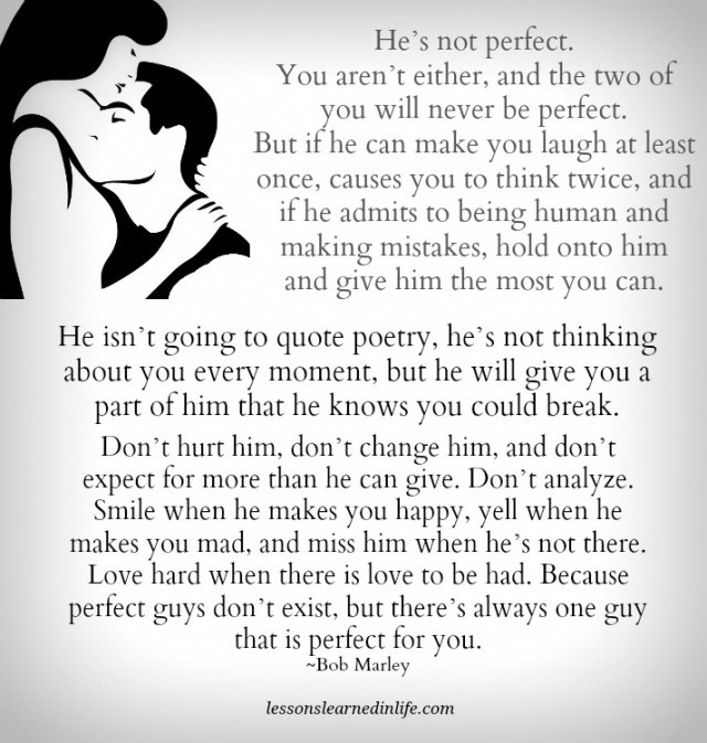Lessons Learned In Lifetheres Always One Guy Thats Perfect For You