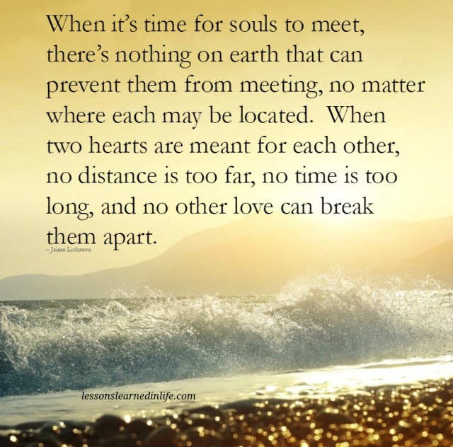 Love Each Other When Two Souls: Lessons Learned In LifeTime For Souls To Meet.