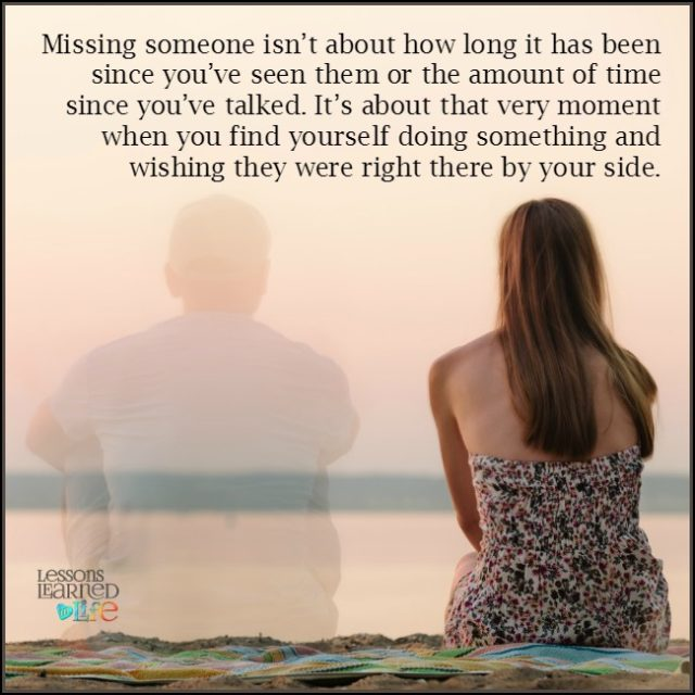 Lessons Learned in LifeWishing you were here beside me ...