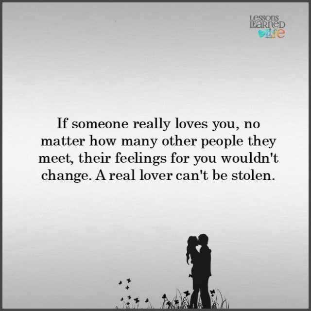 Lessons Learned In Lifeyou Cant Steal Real Love Lessons Learned
