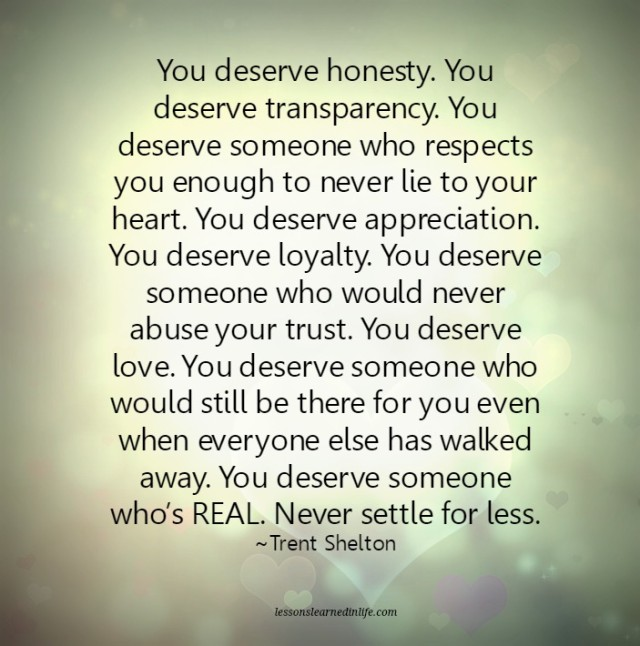 Lessons Learned In Lifeyou Deserve Loyalty And Love Lessons