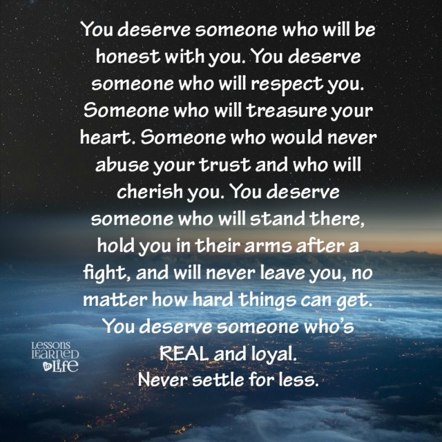 Lessons Learned In Lifeyou Deserve Someone Who Would Never Abuse