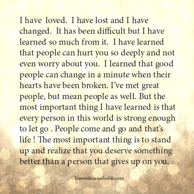 Lessons Learned in LifeYou deserve something better ...