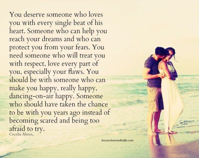 Lessons Learned In LifeYou Deserve To Be Happy.