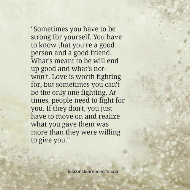 You have to be strong