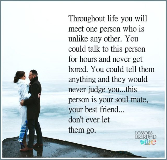Love Each Other When Two Souls: Lessons Learned In LifeYou Will Meet One Person Who Is