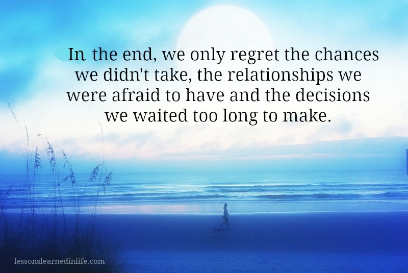 Lessons Learned In Lifewe Regret Lessons Learned In Life