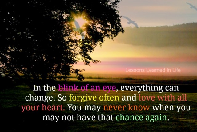 Lessons Learned In Lifein The Blink Of An Eye Everything Can Change